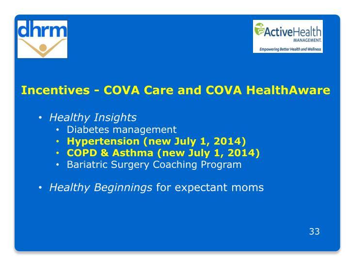 Incentives - COVA Care and COVA