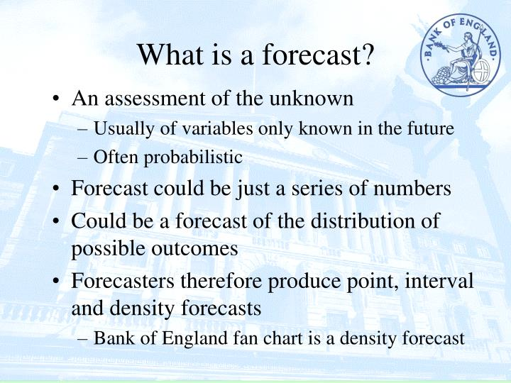 What is a forecast?