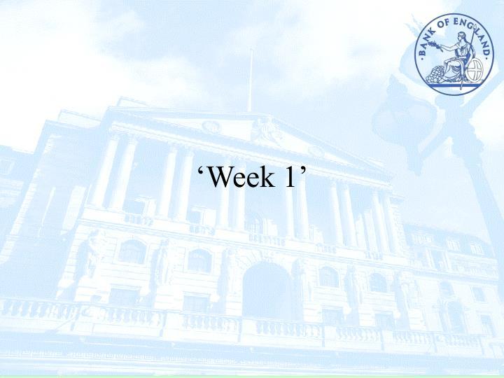 'Week 1'
