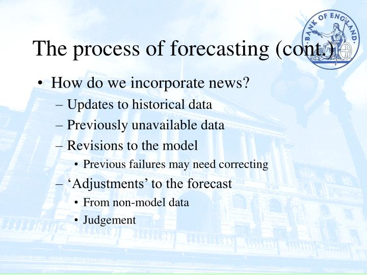 The process of forecasting (cont.)