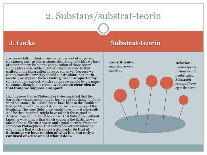2. Substans/substrat-teorin