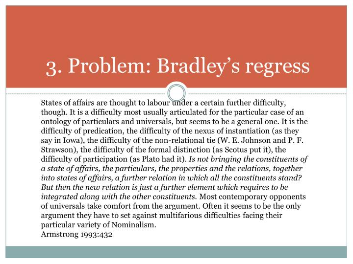 3. Problem: Bradley's regress