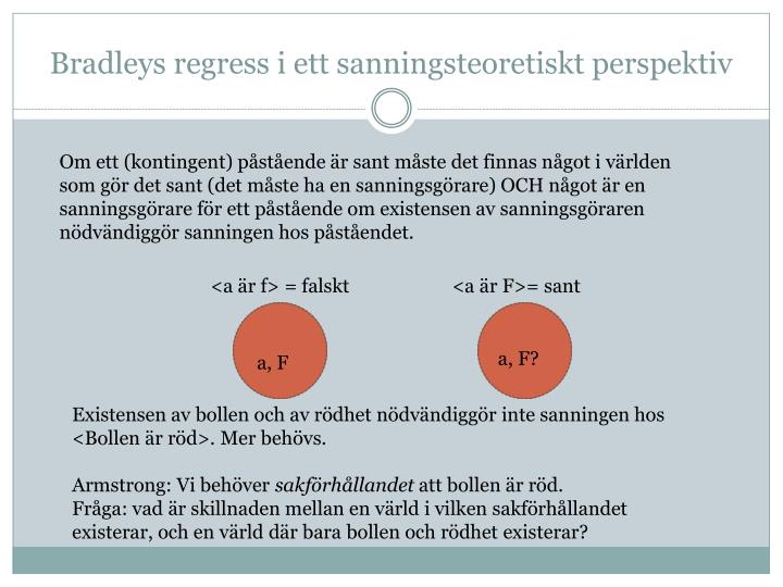 Bradleys regress i ett sanningsteoretiskt perspektiv