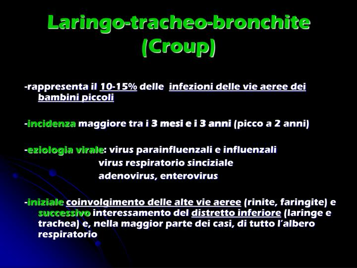 Laringo-tracheo-bronchite (Croup)