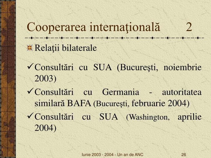 Cooperarea internaţională        2