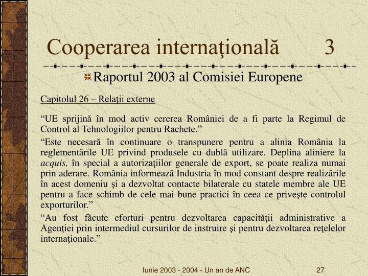 Cooperarea internaţională        3
