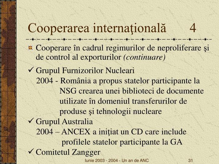 Cooperarea internaţională       4