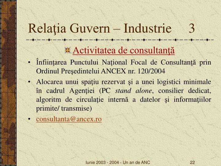 Relaţia Guvern – Industrie     3