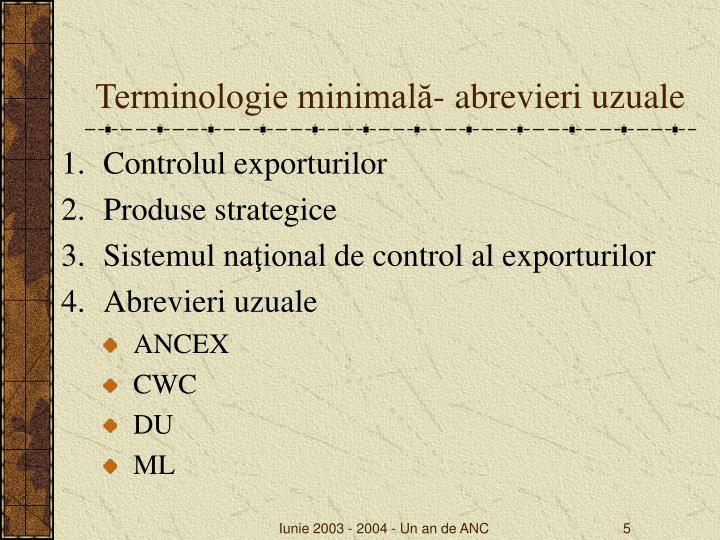 Terminologie minimală- abrevieri uzuale