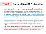 testing of new o3 photometers