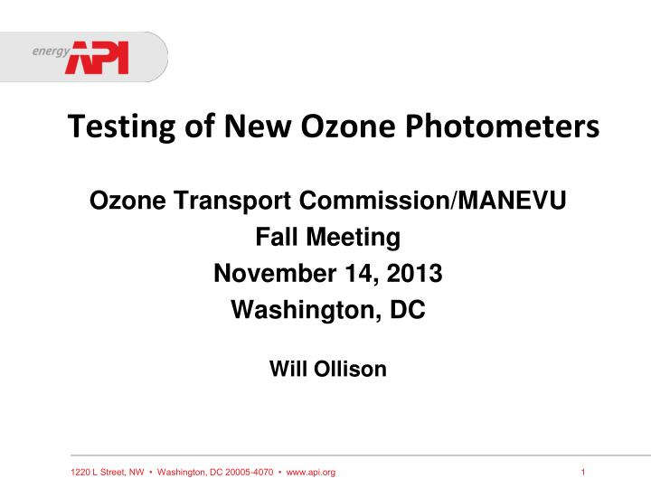 Testing of new ozone photometers
