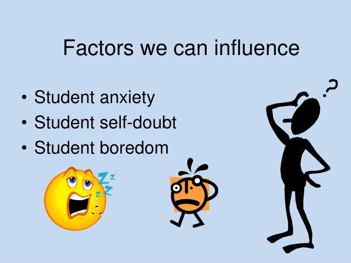 Factors we can influence