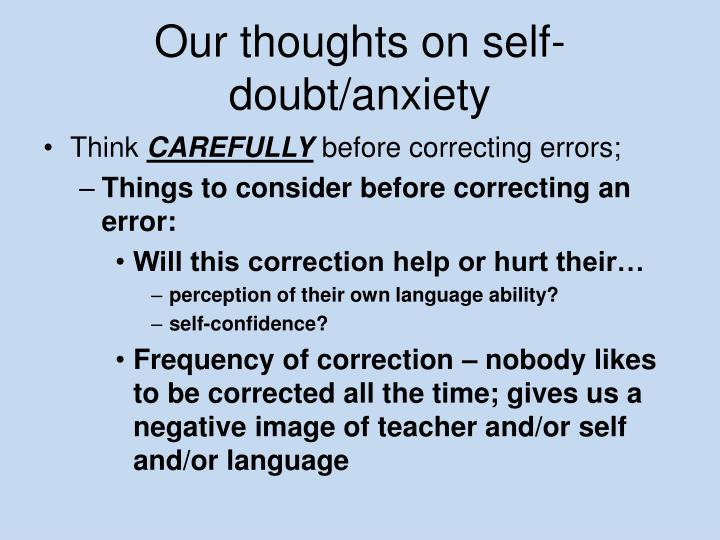 Our thoughts on self-doubt/anxiety