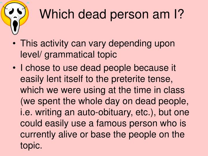 Which dead person am I?