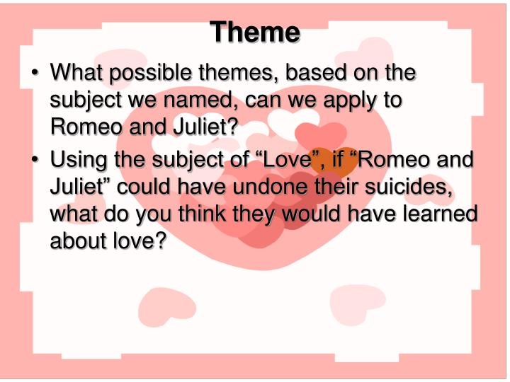 what do we learn from juliets What do teenagers find so compelling about romeo and juliet british actor  jade  do you know of any other plays or films that deal with young love what  are.