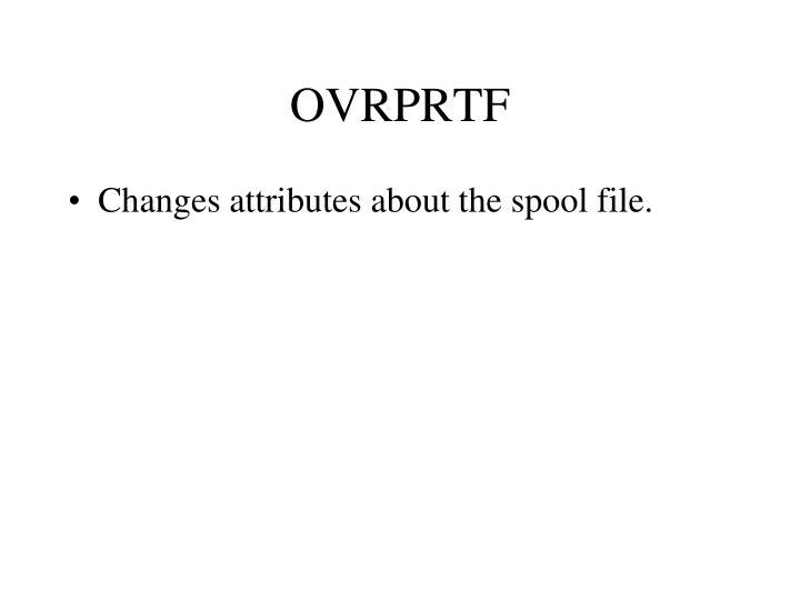 OVRPRTF