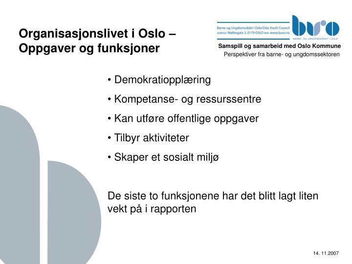 Organisasjonslivet i Oslo – Oppgaver og funksjoner
