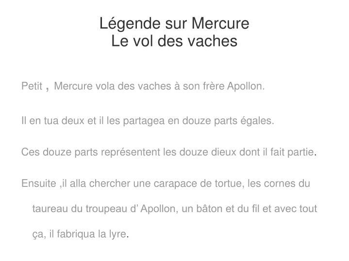 Légende sur Mercure