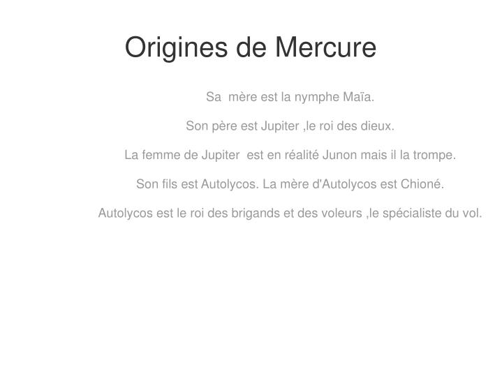 Origines de Mercure