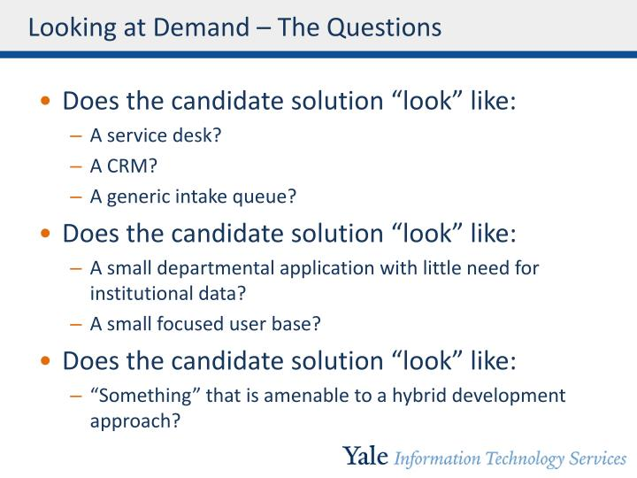 Looking at Demand – The Questions