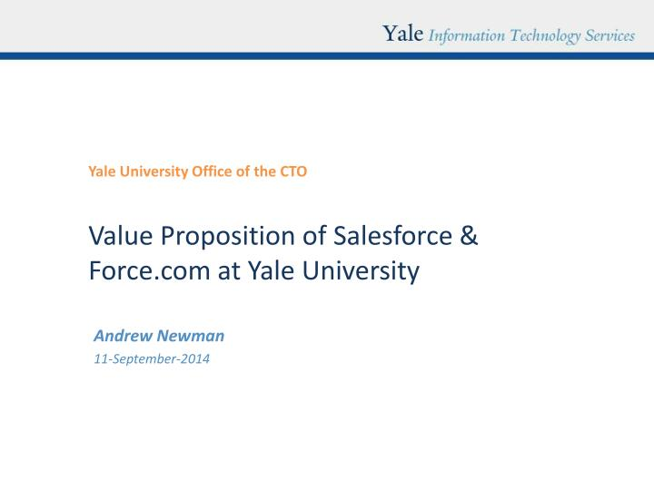 Value proposition of salesforce force com at yale university