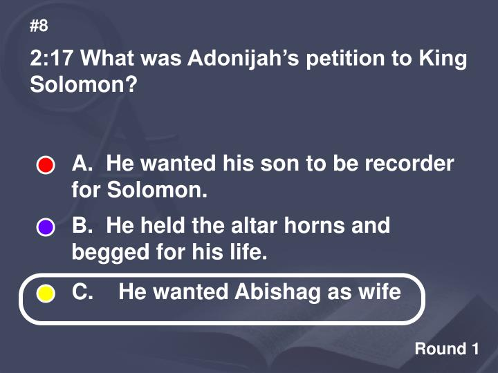 A.  He wanted his son to be recorder for Solomon.