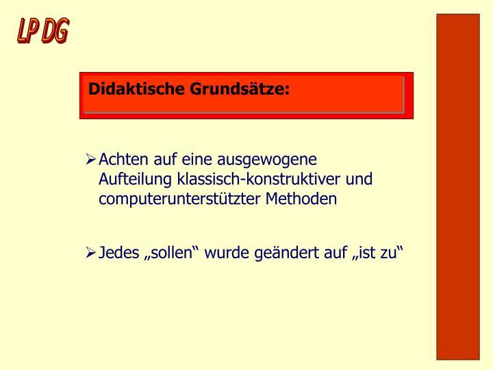Didaktische Grundsätze: