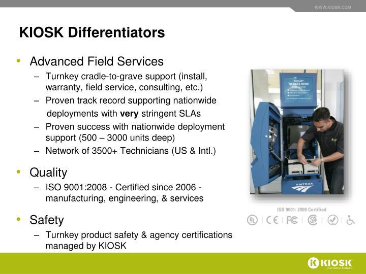 KIOSK Differentiators