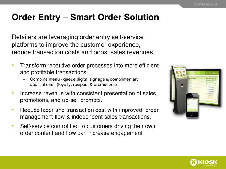 Order Entry – Smart Order Solution