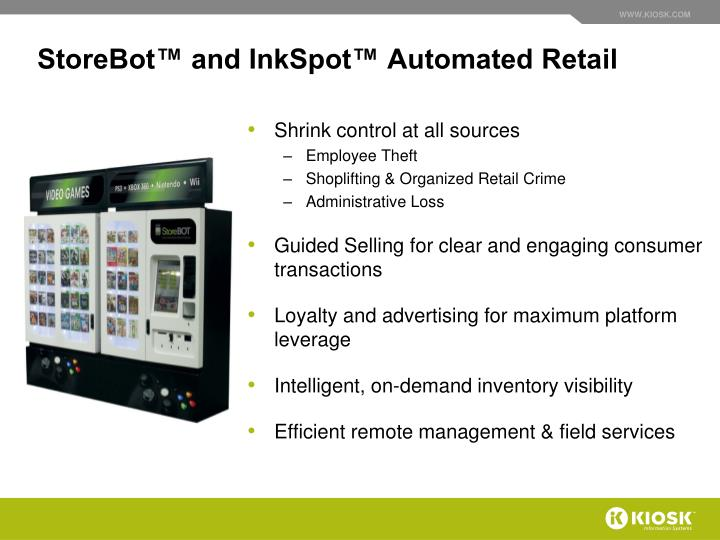StoreBot™ and InkSpot™ Automated Retail