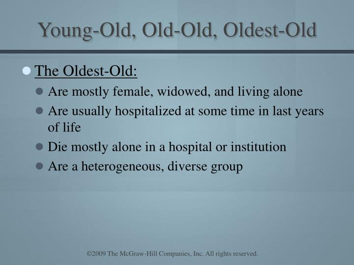 Young-Old, Old-Old, Oldest-Old