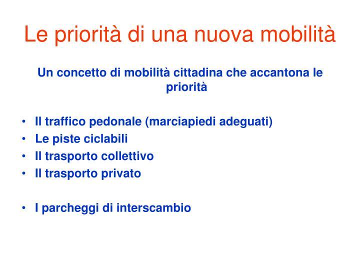Le priorità di una nuova mobilità