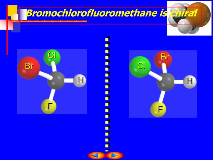 Bromochlorofluoromethane is chiral