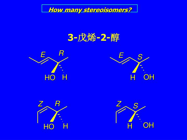 How many stereoisomers?