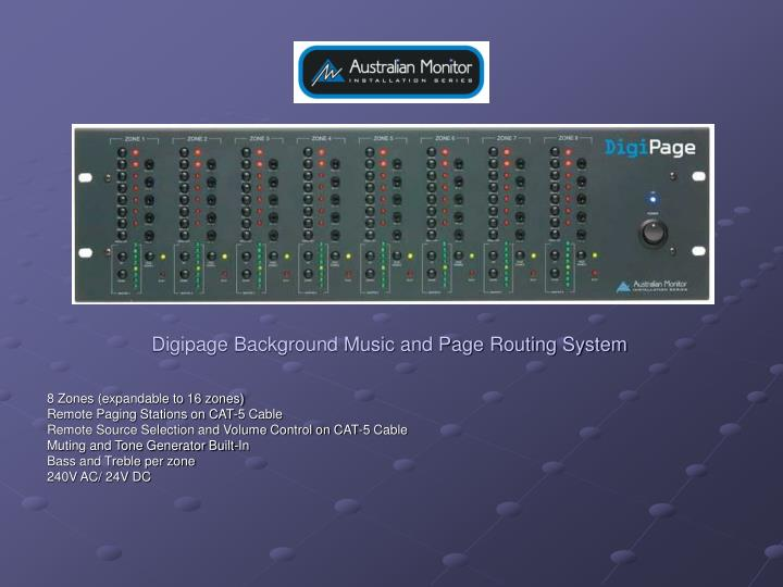 Digipage Background Music and Page Routing System