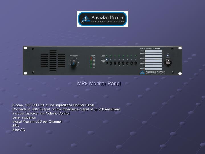 MP8 Monitor Panel