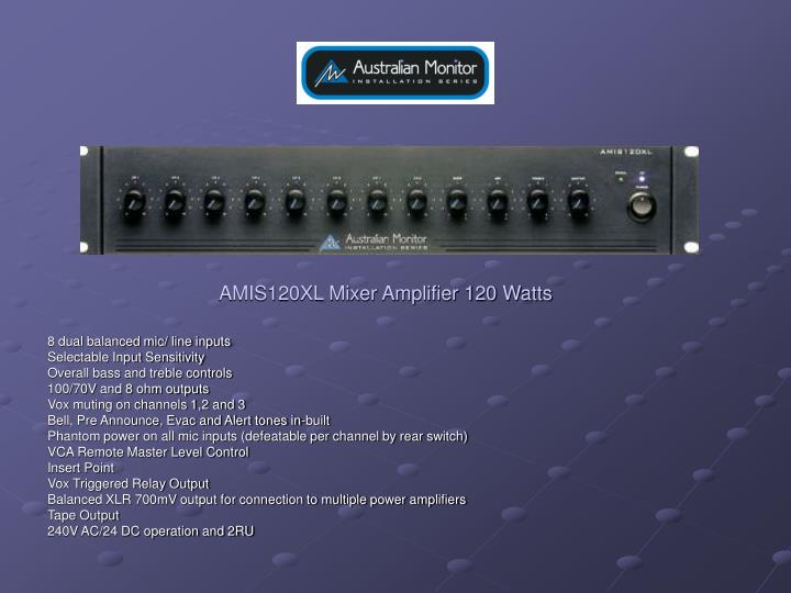 AMIS120XL Mixer Amplifier 120 Watts