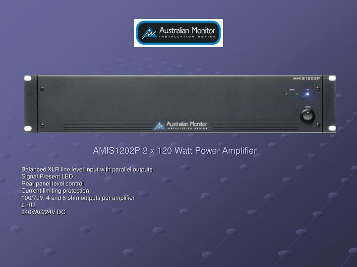 AMIS1202P 2 x 120 Watt Power Amplifier