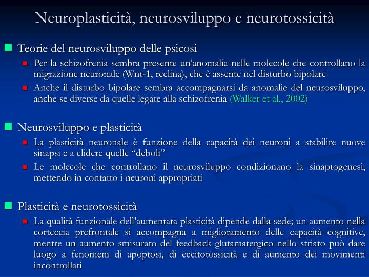 Neuroplasticità, neurosviluppo e neurotossicità