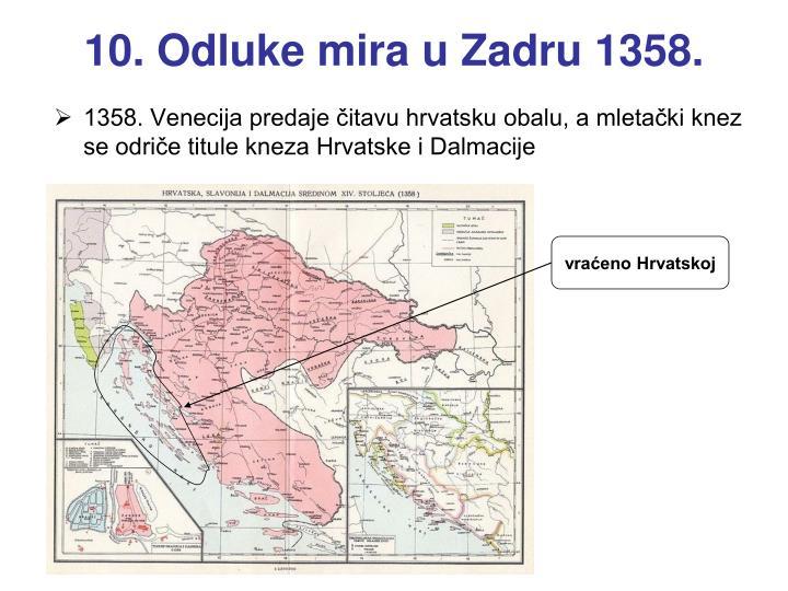 10. Odluke mira u Zadru 1358.