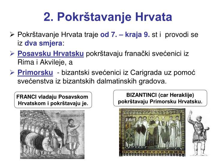 2. Pokrštavanje Hrvata