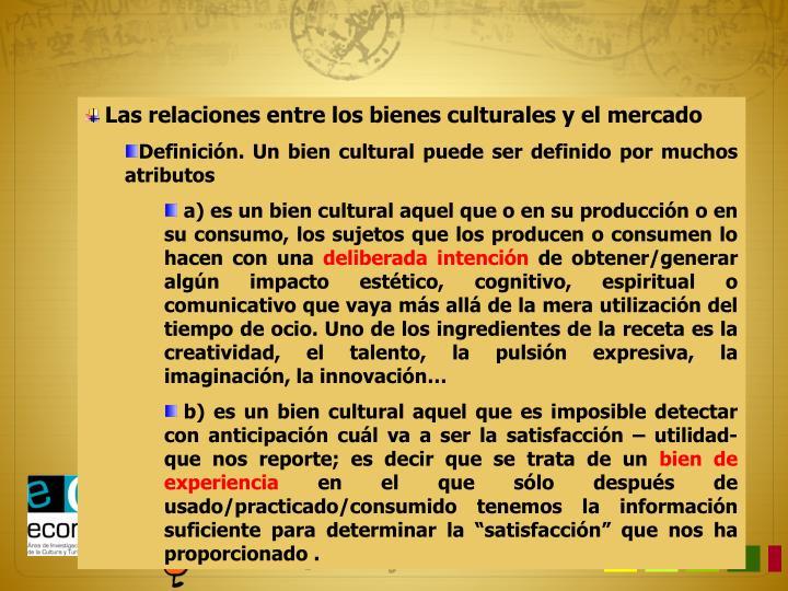 Las relaciones entre los bienes culturales y el mercado