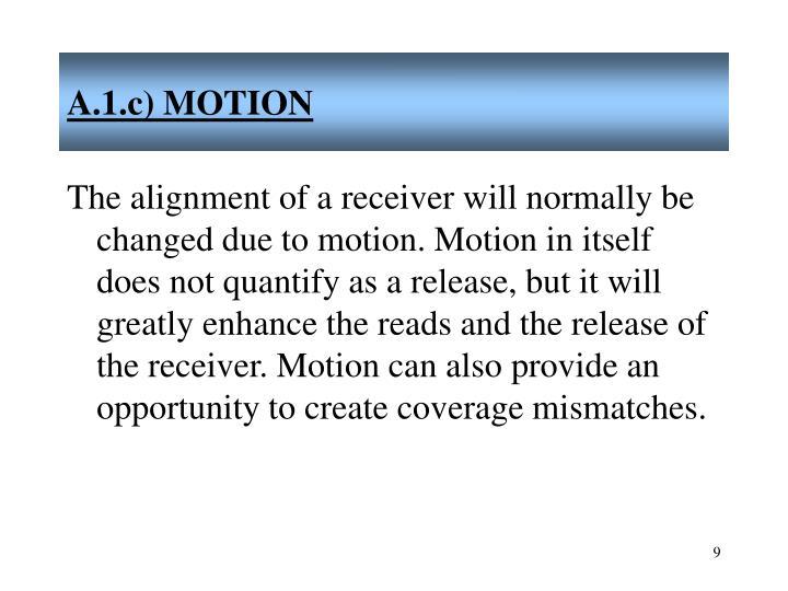 A.1.c) MOTION