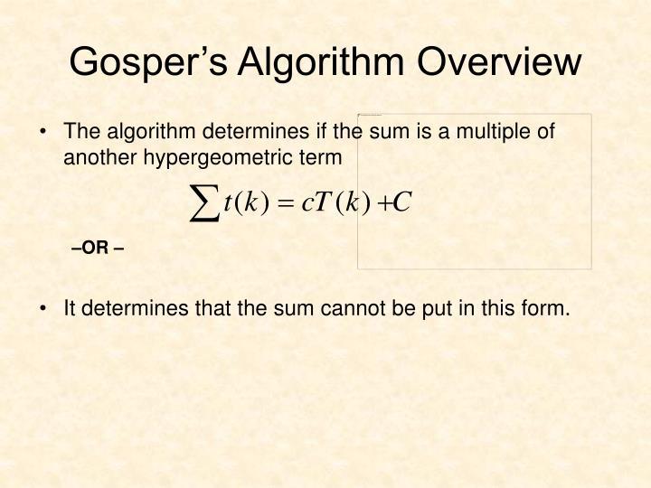 Gosper's Algorithm Overview