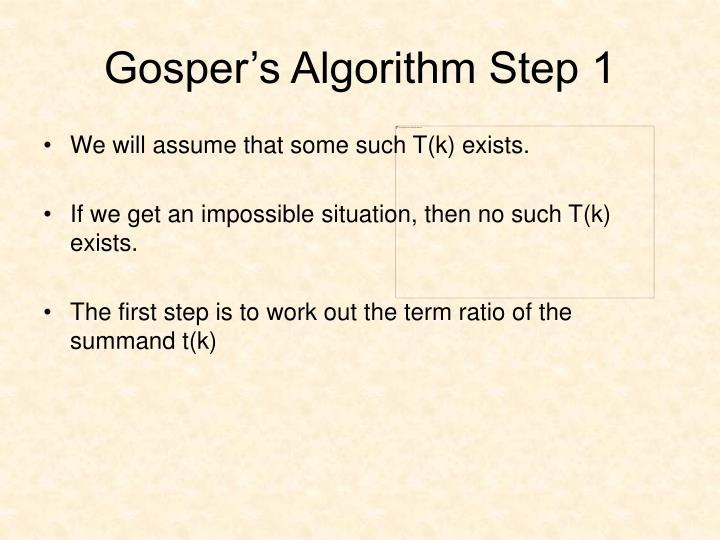 Gosper's Algorithm Step 1