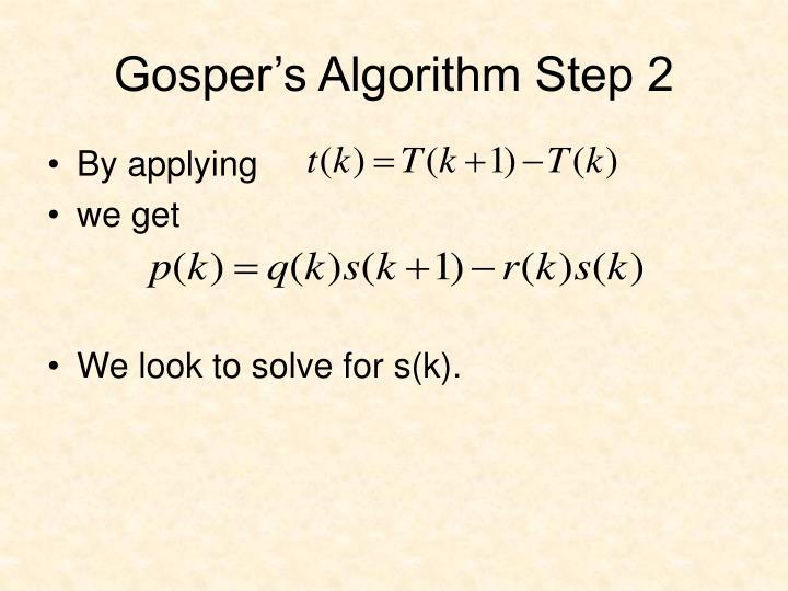 Gosper's Algorithm Step 2