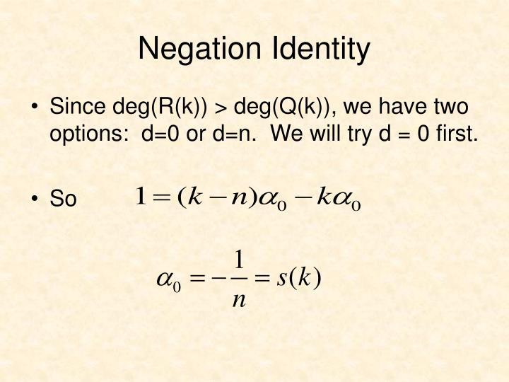 Negation Identity