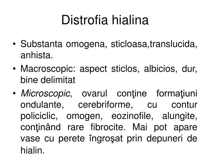 Distrofia hialina