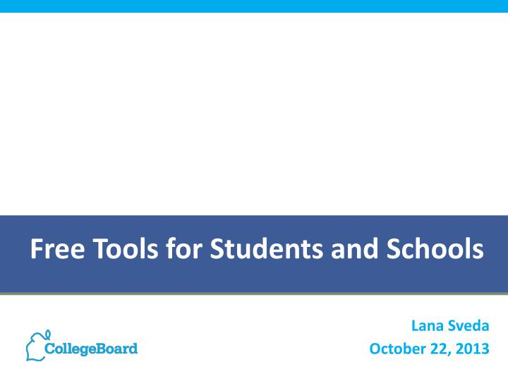 Free tools for students and schools