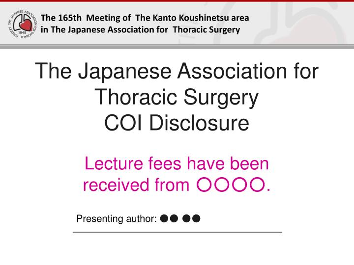 The Japanese Association for Thoracic Surgery